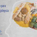 alimentação para pessoas com epilepsia