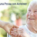 cuidar de uma pessoa com alzheimer