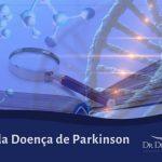 Causas da Doença de Parkinson