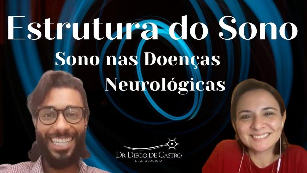 Estrutura do Sono, Insônia e Sono nas Doenças Neurológicas
