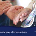 Tratamento para o Parkinsonismo