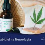 Canabidiol na Neurologia
