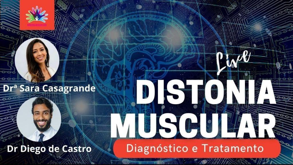 Distonia Muscular - Diagnóstico e Tratamento
