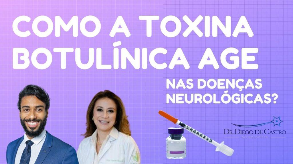 Como a Toxina Botulínica Age nas Doenças Neurológicas?