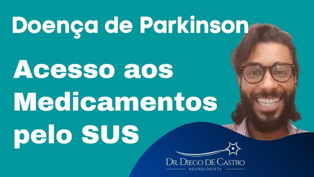 Acesso aos Medicamentos para Tratamento do Parkinson