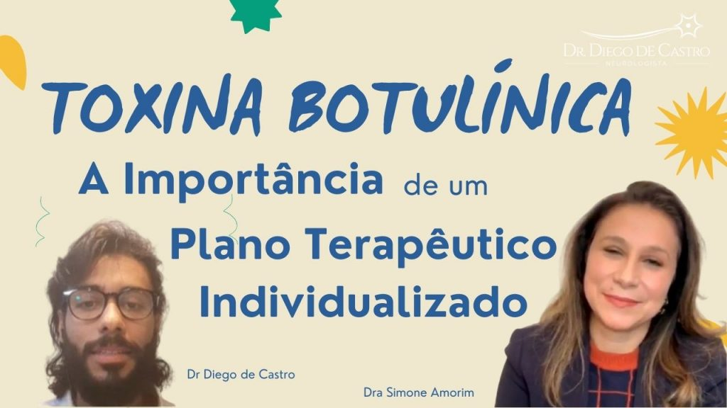 Toxina Botulínica - A Importância de um Plano Terapêutico Individualizado