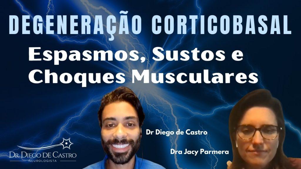 Espasmos Musculares na Degeneração Corticobasal - DCB