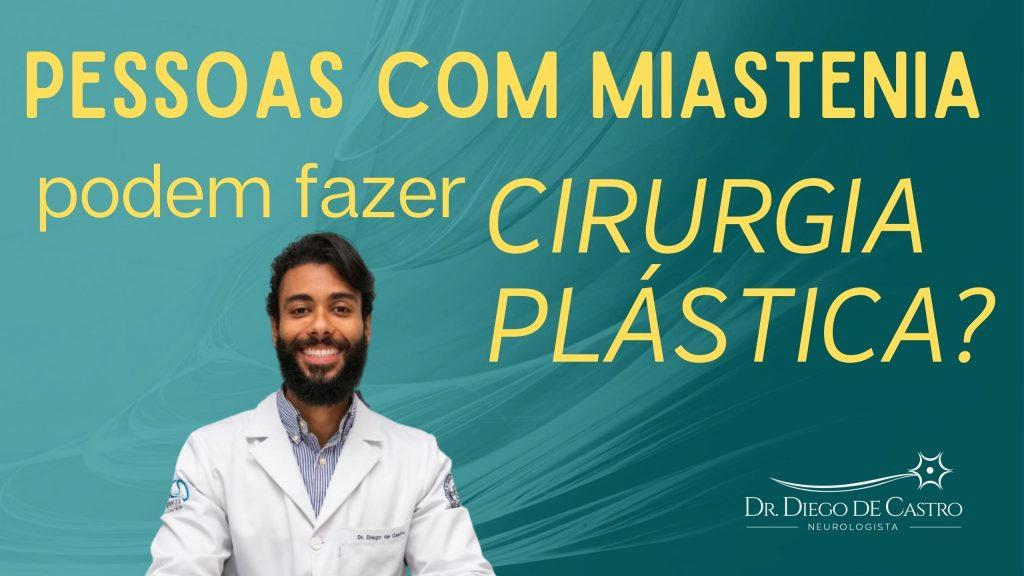 Quem Tem Miastenia Pode Fazer Cirurgia Plástica?